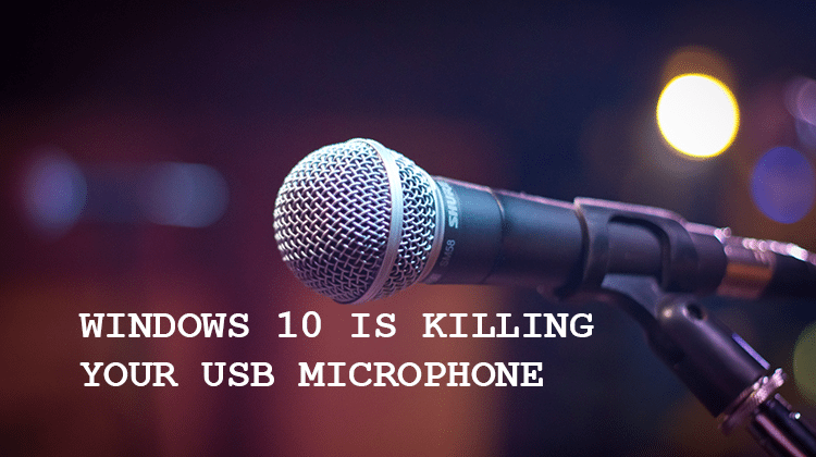 Windows 10 Driver Causes Low Volume On Any USB Microphone | PCsteps com
