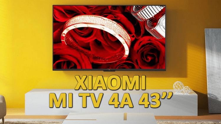 Xiaomi Mi TV 4A Review - A High-End But Cheap 43'' Smart TV