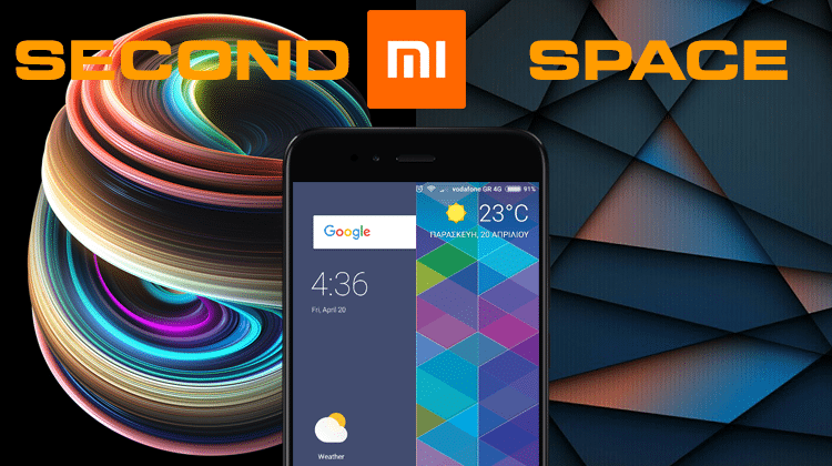 How To Make A Second Android User Account With Xiaomi Second Space