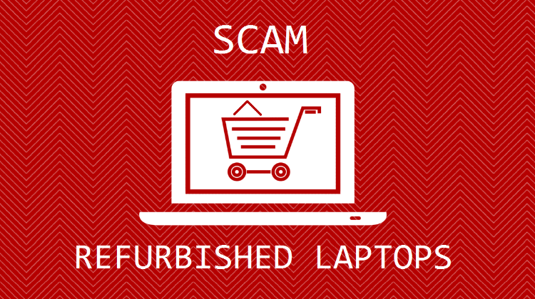 How To Tell if A Cheap Refurbished Laptop Is A Scam
