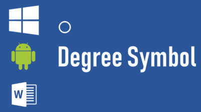How to Type The Degree Symbol And Other Typographical Symbols