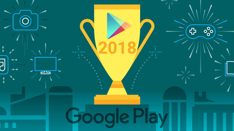 The Best Google Play Apps and Content For 2018